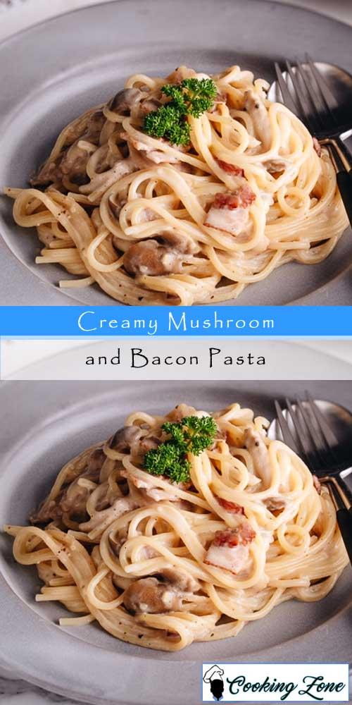 Creamy Mushroom and Bacon Pasta