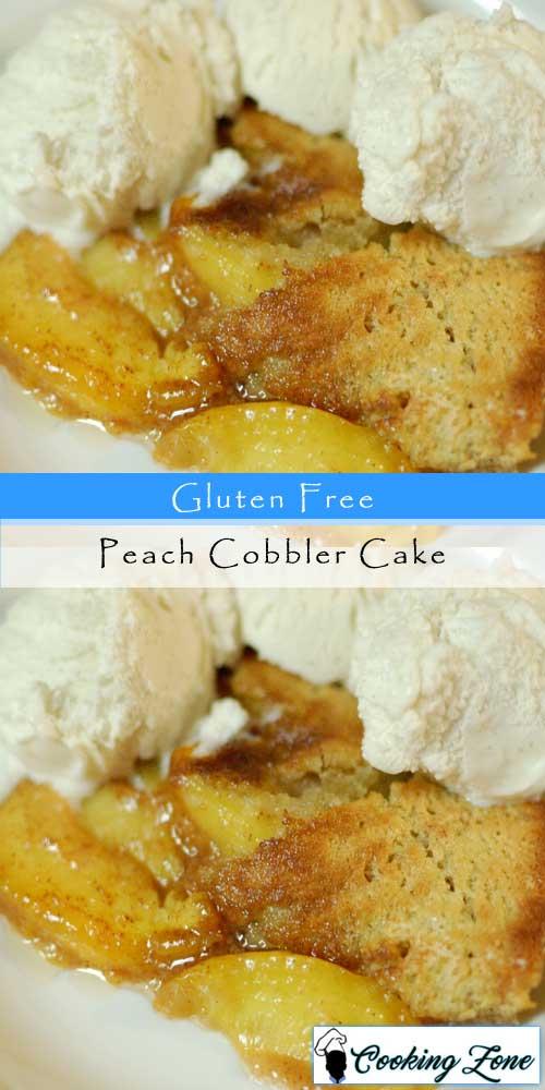 Gluten Free Peach Cobbler Cake