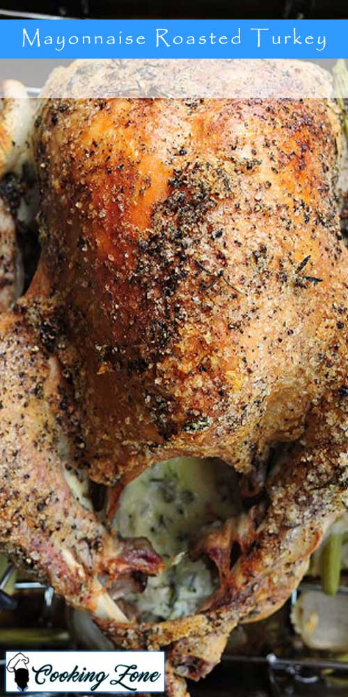 Mayonnaise Roasted Turkey