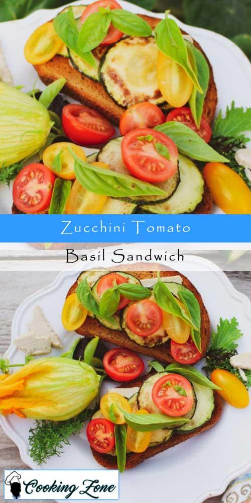Zucchini Tomato Basil Sandwich