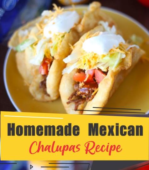 Homemade Mexican Chalupas Recipe 1