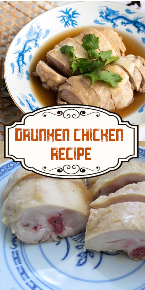 Drunken Chicken Recipe