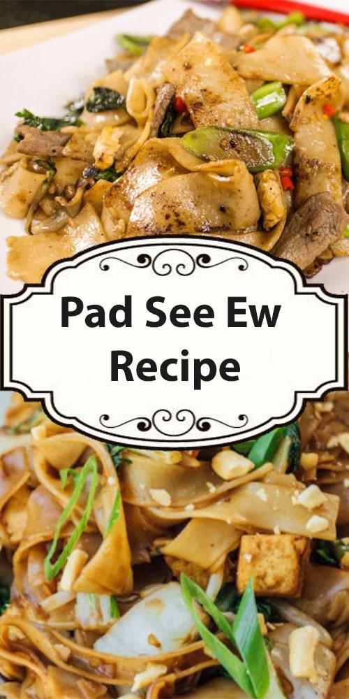 Pad See Ew Recipe