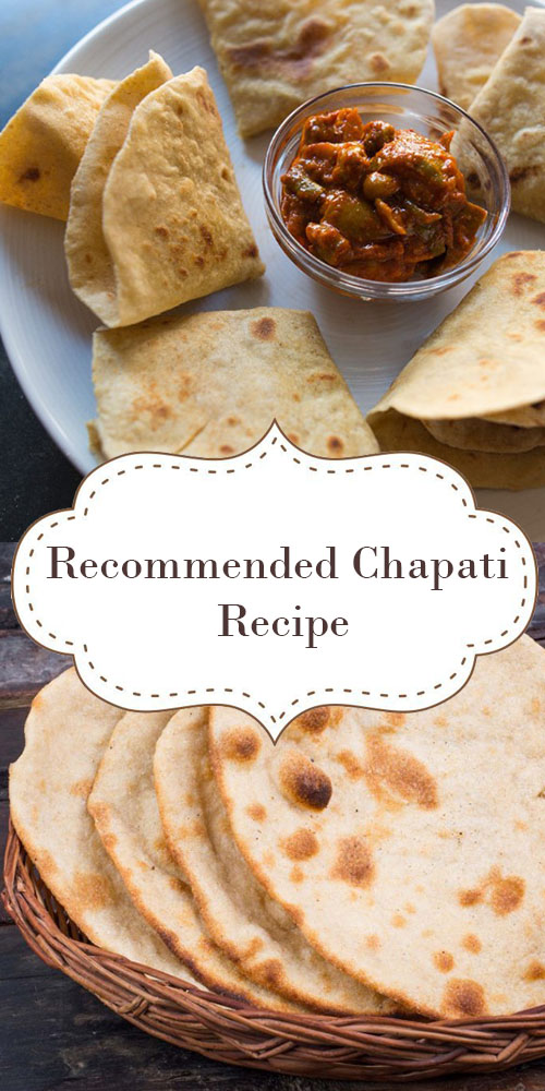 Recommended Chapati Recipe