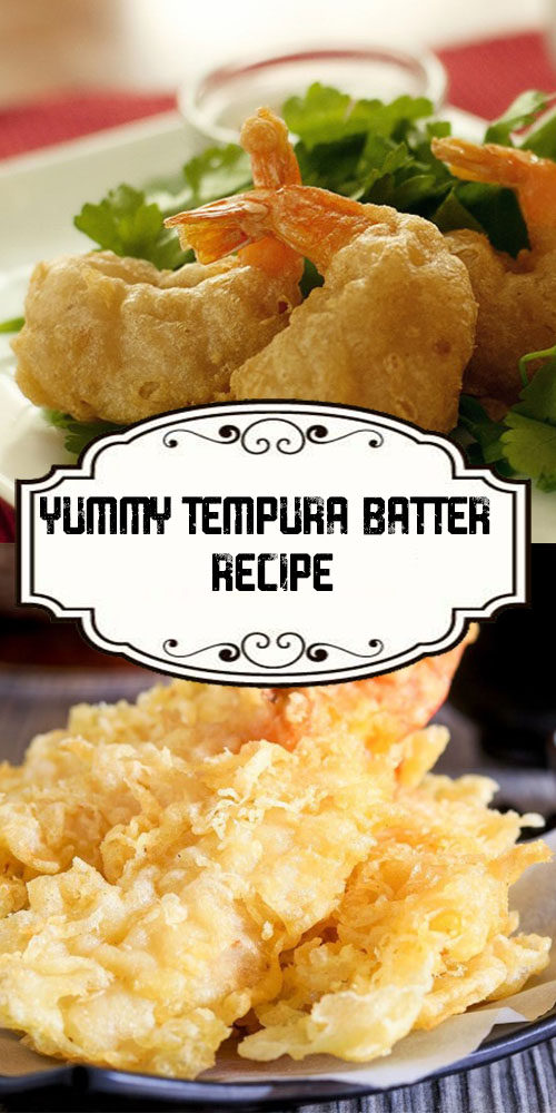 Yummy Tempura Batter Recipe