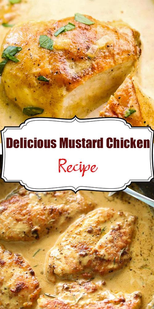 Delicious Mustard Chicken Recipe
