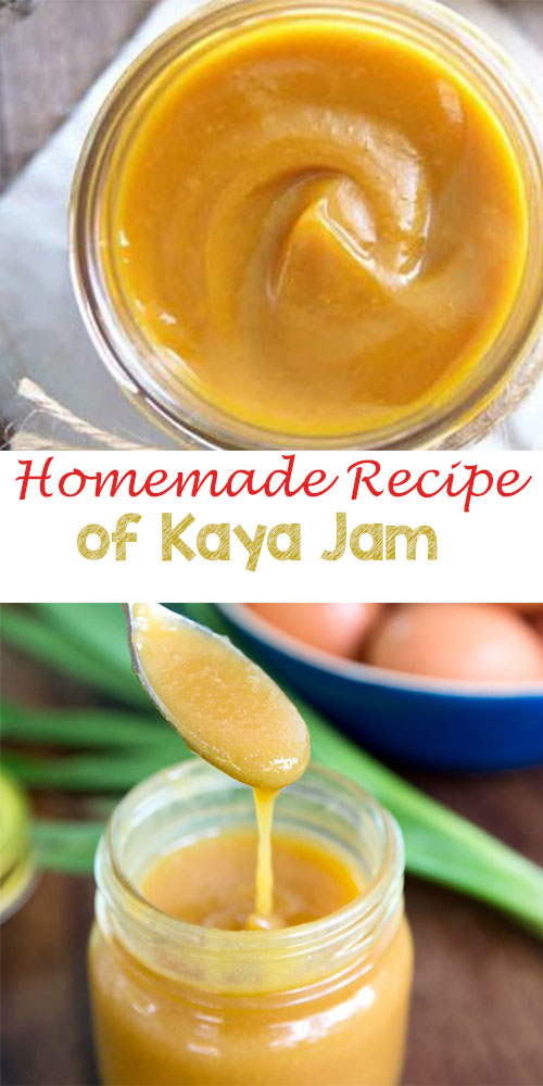 Homemade Recipe of Kaya Jam