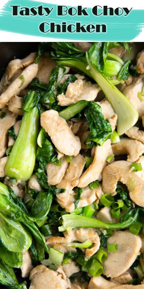 Tasty Bok Choy Chicken